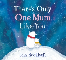 There's Only One Mum - board book cover